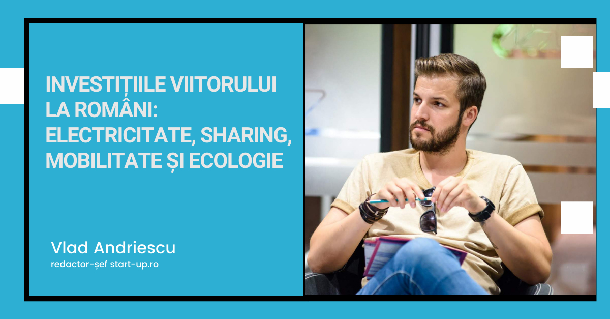 Investițiile de viitor la români: electricitate, sharing, mobilitate și ecologie