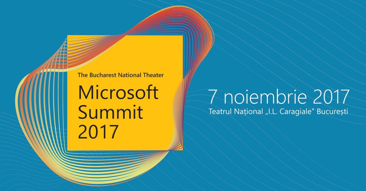 Microsoft Summit 2017: Care vor fi temele de discuție și speakerii