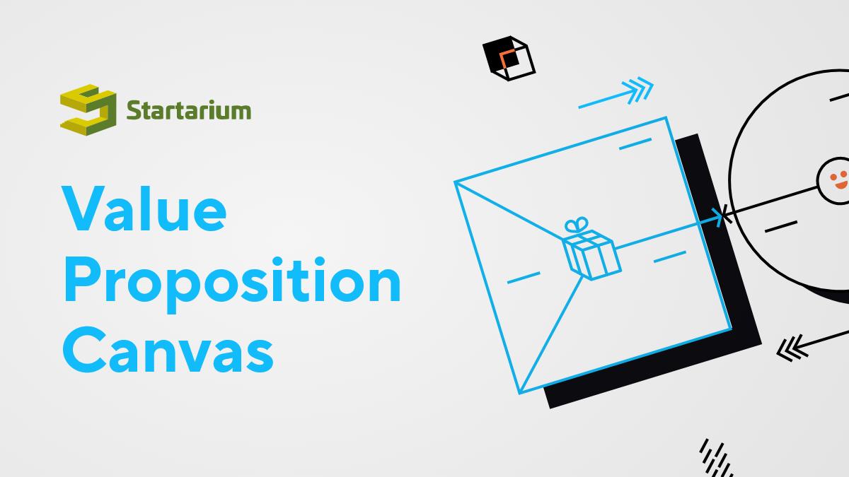 Ce este Value Proposition Canvas și de ce ai nevoie de el?