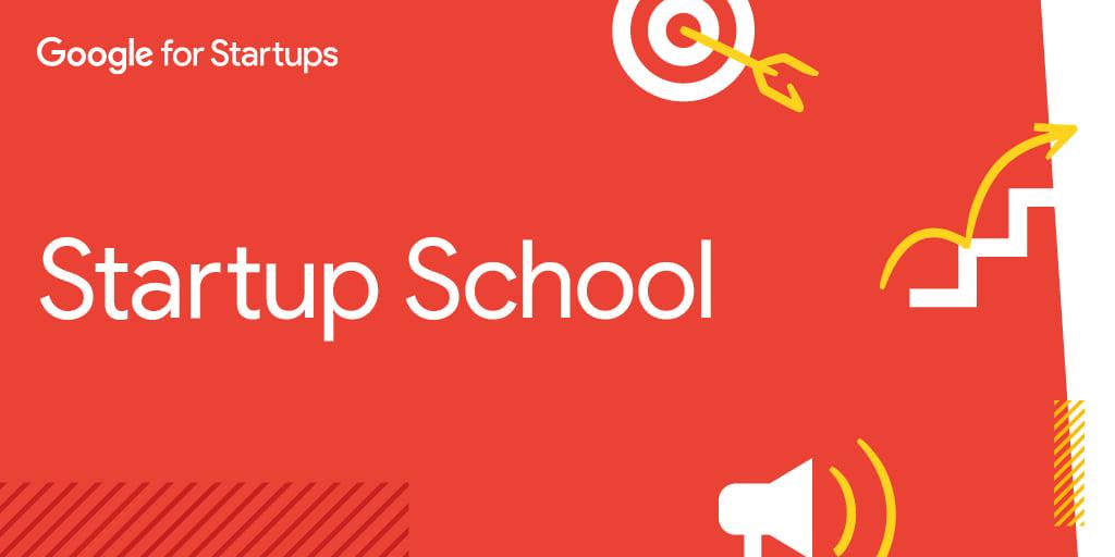Google Startup School, training-urile online pentru fondatorii din IT și tech