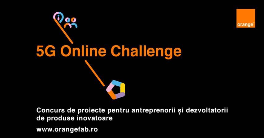 Orange 5G Online Challenge: concurs de proiecte dedicat antreprenorilor