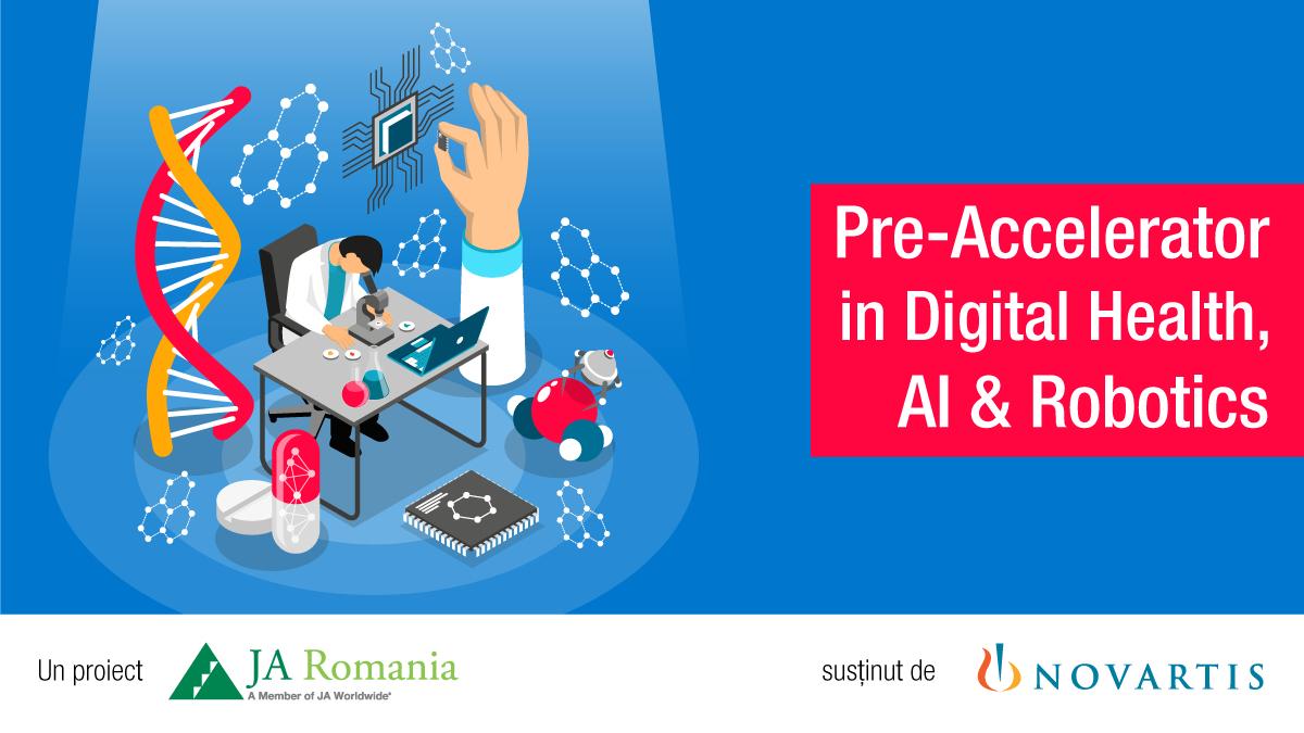 Pre-Accelerator in Digital Health, AI & Robotics pentru studenții români