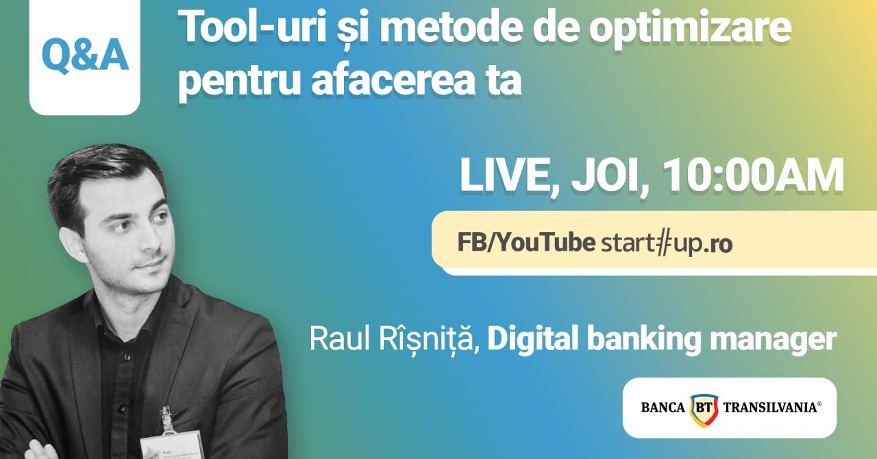 Q&A pentru IMM-uri cu Raul Rîșniță, Banca Transilvania