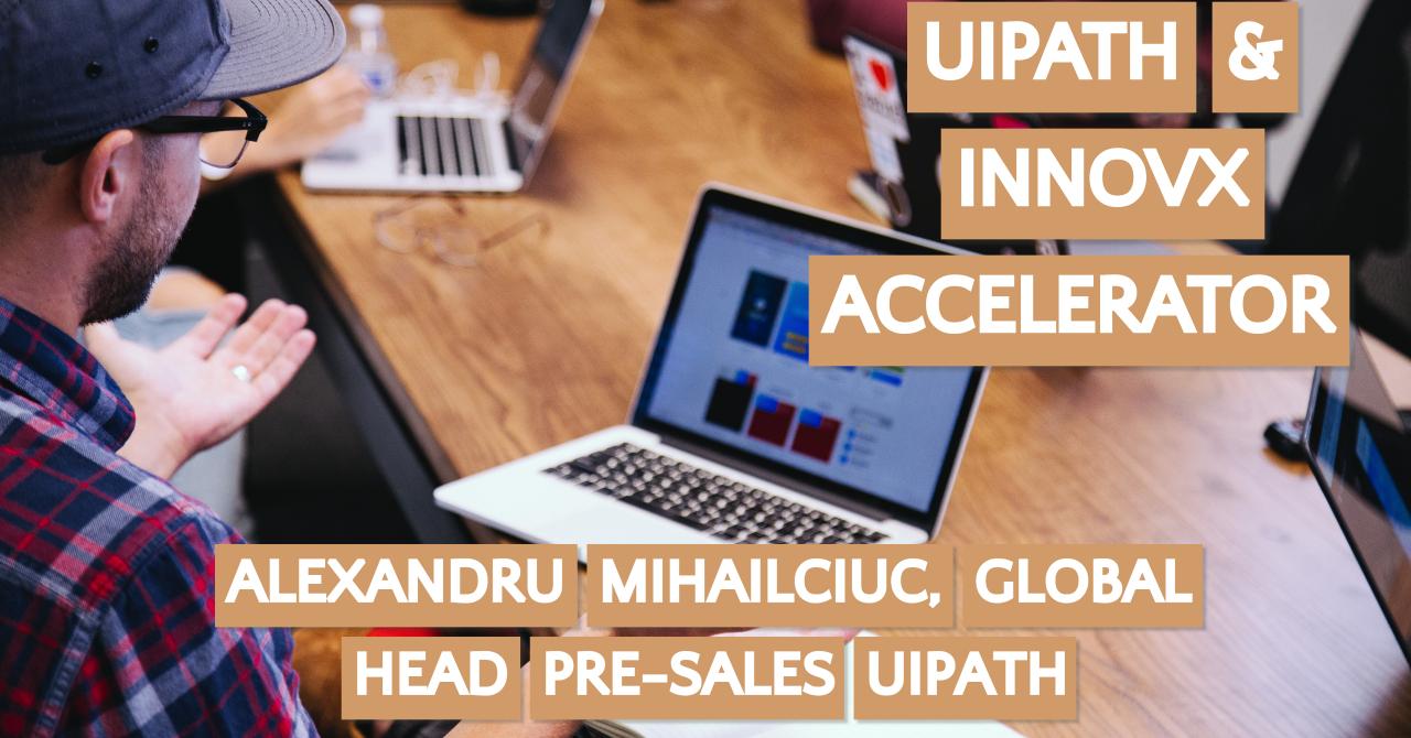Cum te ajută unicornul UiPath în acceleratorul BCR-InnovX?