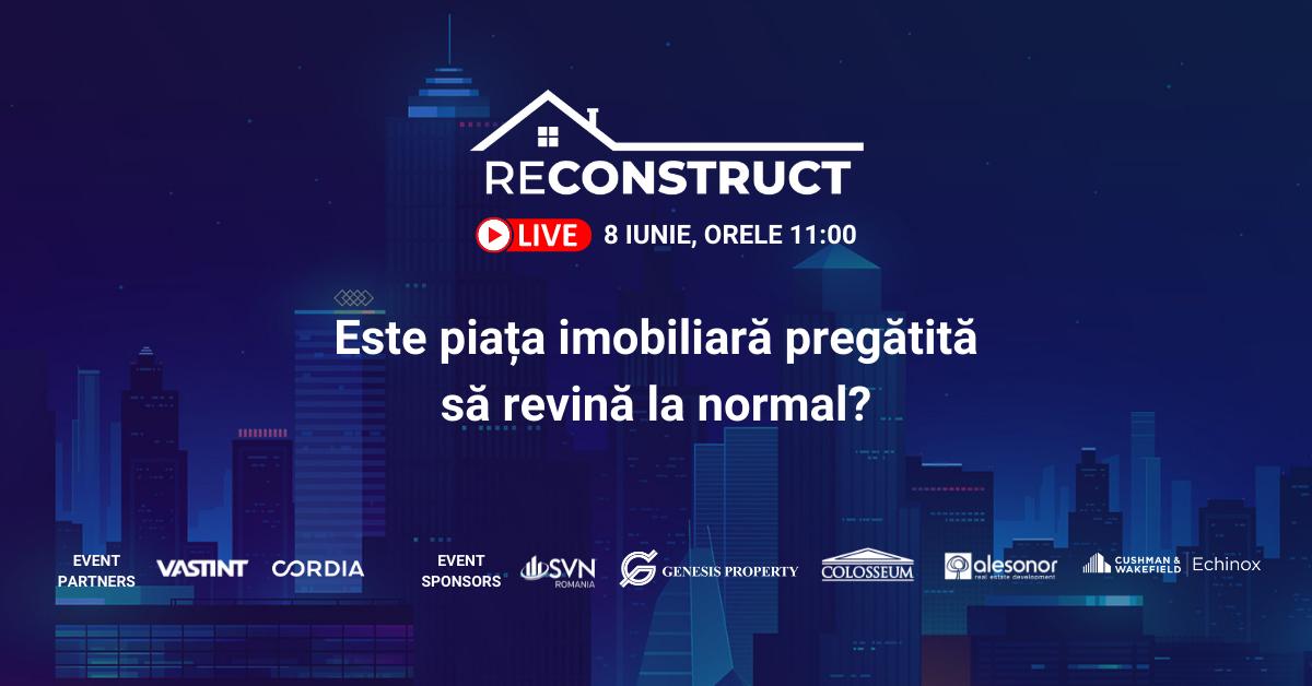 Vrei să afli cum se pregătește piața imobiliară pentru următoarea perioadă de normalitate? Urmărește pe 8 iunie reConstruct 2021