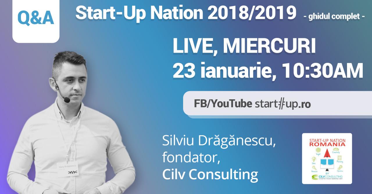 Întreabă orice: Totul despre Start-Up Nation cu Silviu Drăgănescu