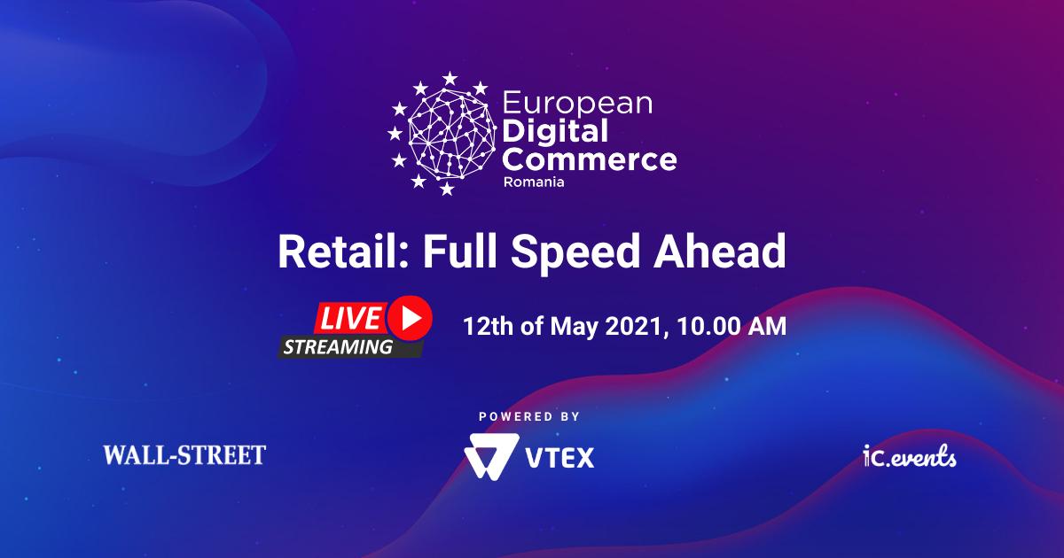 Noi orizonturi pentru eCommerce și retail la European Digital Commerce by VTEX