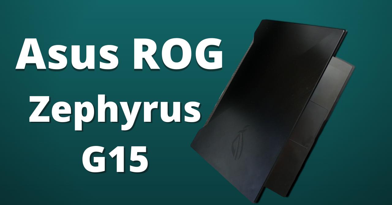 REVIEW Asus Zephyrus G15 - laptop de gaming și compact