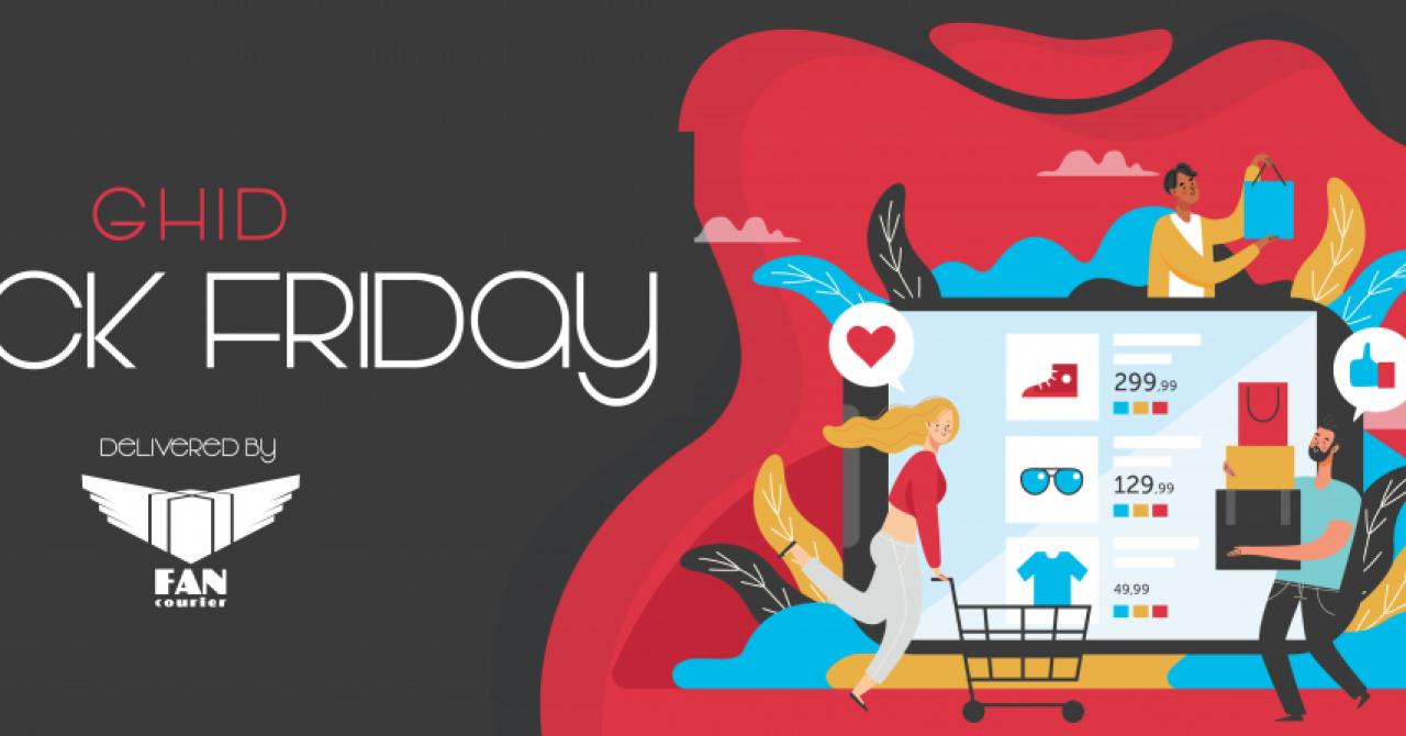 Ghidul complet de Black Friday 2019 pentru consumatori și vânzători