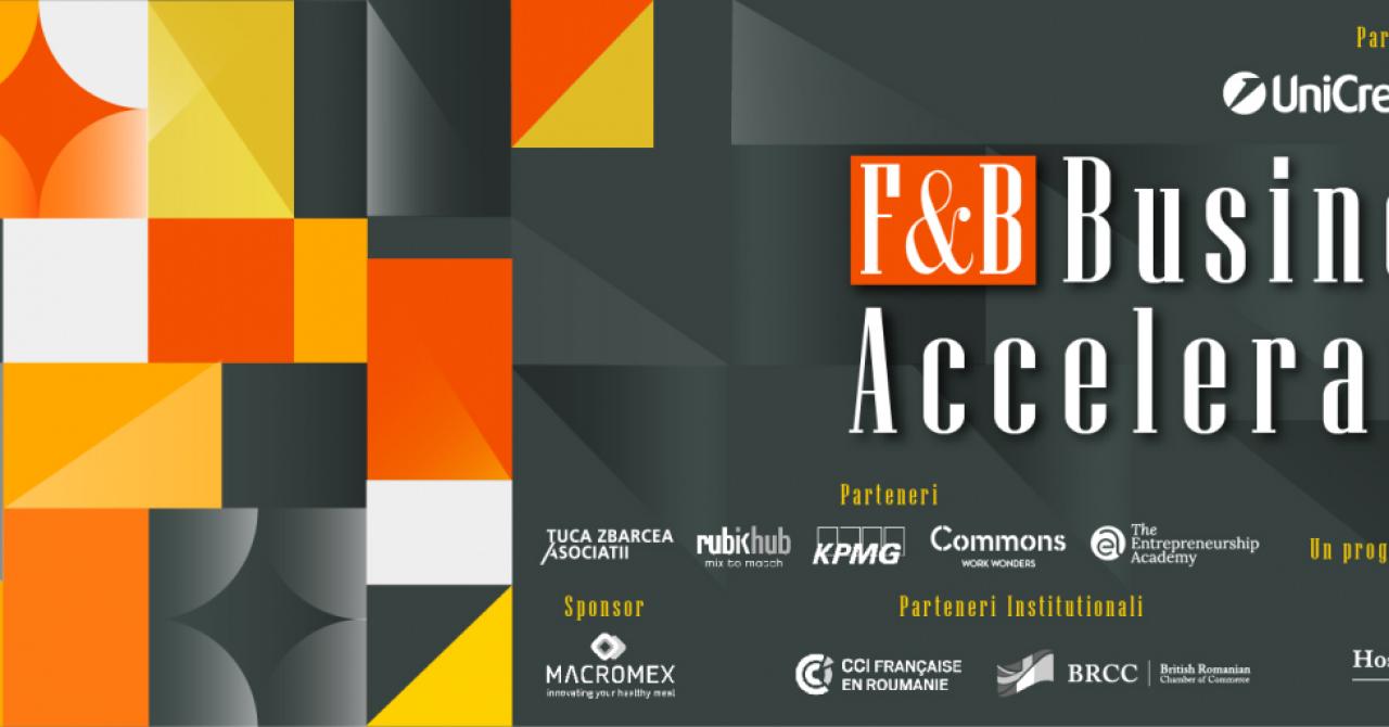 F&B Business Accelerator: program pentru startup-urile din FMCG și ospitalitate