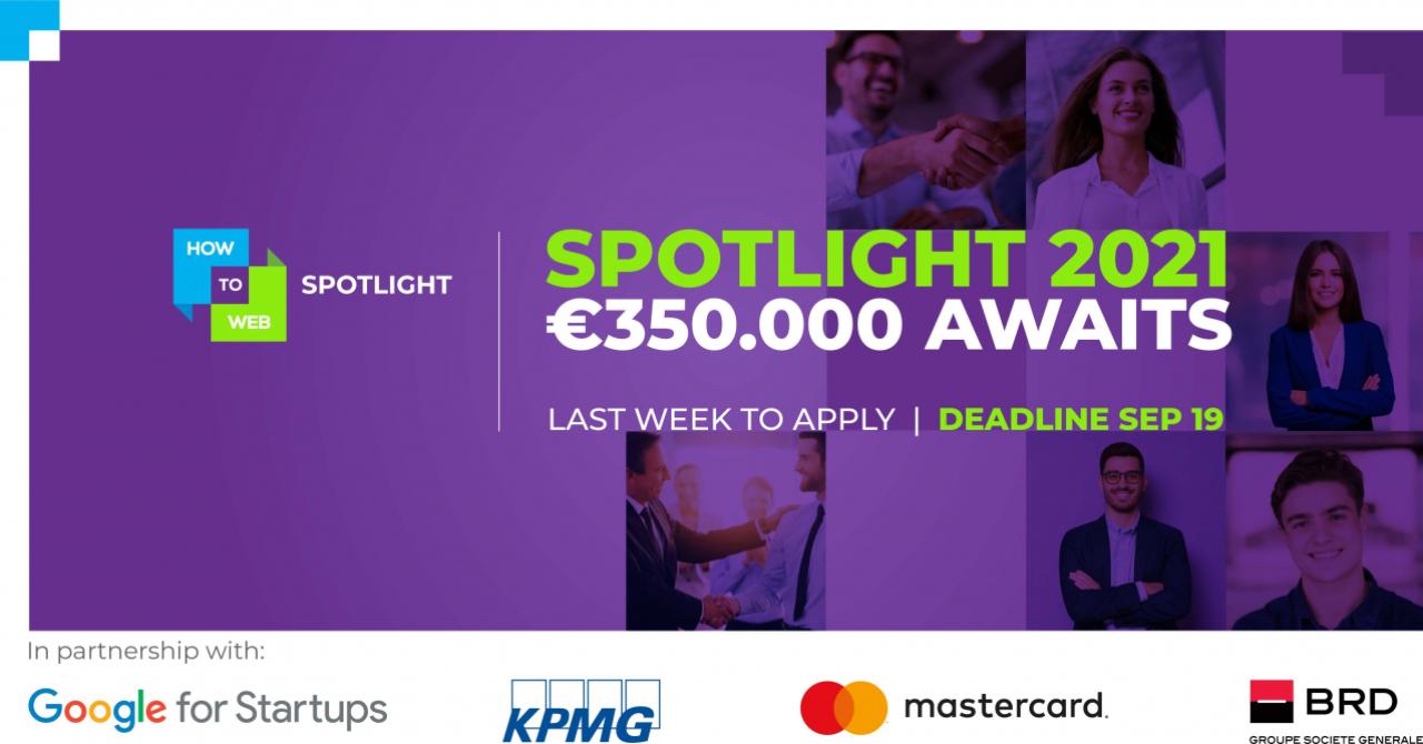 350.000 de euro premiu la Spotlight 2021 pentru cel mai bun startup