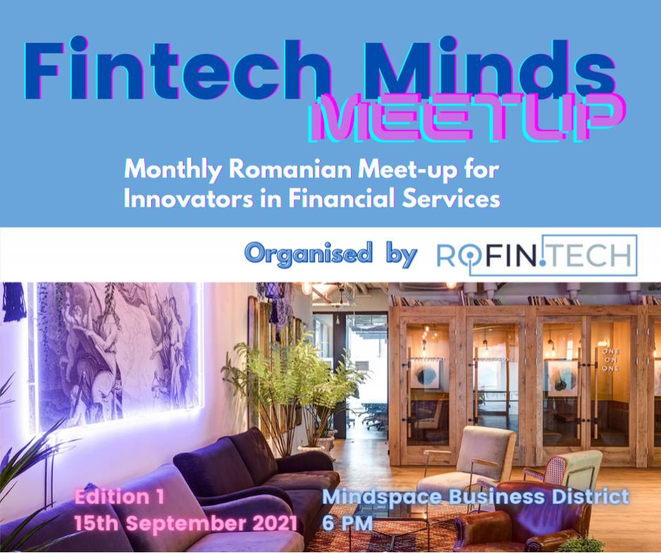 FINTECH MINDS MEETUP #1: despre fintechs și evoluția industriei financiare