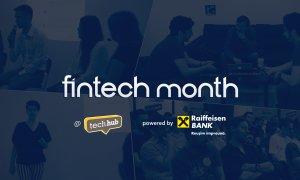 Luna fintech la TechHub Bucharest. Peste 15 evenimente pentru a ajuta antreprenorii să dezvolte produse în industrie