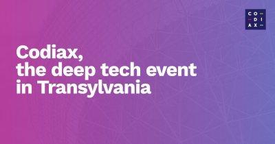 Codiax, evenimentul dedicat pasionaților de AI, IoT, AR și VR