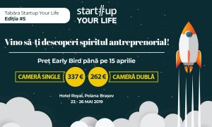 Tabăra de antreprenoriat Startup Your Life – 5 motive ca să te înscrii