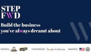 StepFWD, program de pre-accelerare susținut de Google for Startups
