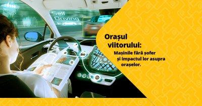 Orașul viitorului: robo-taxiurile. Transportul cu mașini autonome