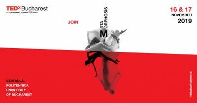 TEDxBucharest Metamorphosis: nou lineup de speakeri confirmați