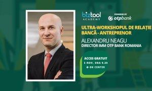 BizTool Academy, ultra-workshop gratuit: relația antreprenor-bancă