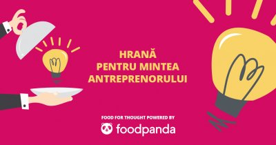 Food for Thought: start-up.ro și foodpanda îți livrează inspirație