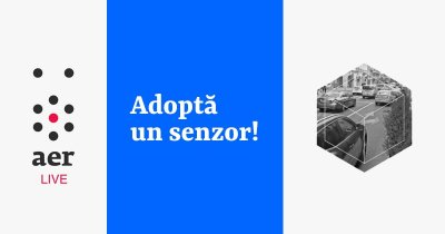 Poluare în București: Aerlive te înseamnă să adopți un senzor din rețeaua lor