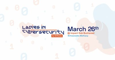Ladies in Cybersecurity: despre securitate cibernetică și oportunități în domeniu