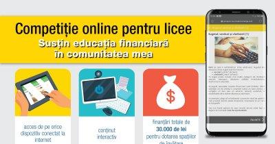 Competiție de educație financiară pentru licee: finanțări de până la 30.000 lei