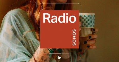 Lansare Sonos Radio, streaming gratuit în România pe produsele companiei