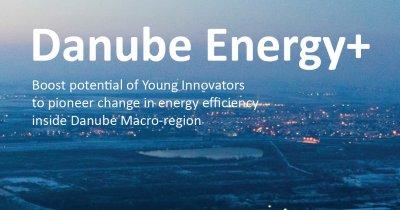Danube+: Concursul pentru tinerii cu idei bune în domeniul energiei
