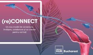 Impact Hub continuă proiectele pentru antreprenori pe platforma (re)Connect