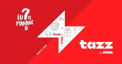 Aplicația Tazz by eMAG cooptează din echipa Uber Eats. Extindere cu McDonald's