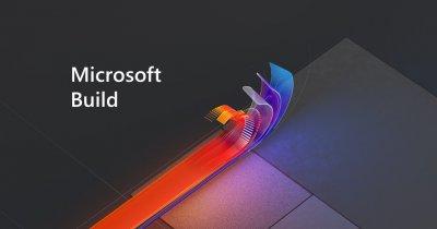 Cele mai importante anunțuri de la conferința Microsoft Build 2020