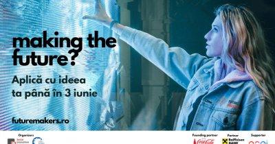Future Makers 2020: deadline pentru concursul de idei antreprenoriale pe 3 iunie