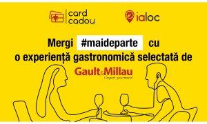 Gault&Millau & Ialoc: carduri cadou și rezervări la restaurantele din comunitate