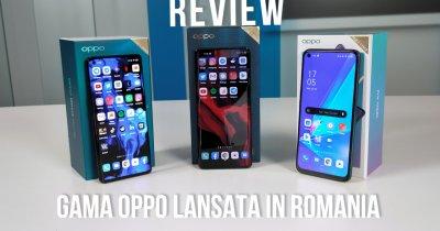 VIDEO Tot ce trebuie să știi despre telefoanele Oppo lansate în România