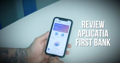 REVIEW Aplicația First Bank: cum faci mobile banking și deschizi un cont online