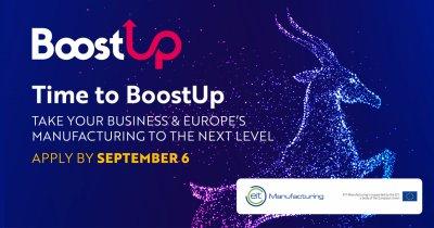 Competiția BoostUP! vrea să impulsioneze industria manufacturieră în Europa