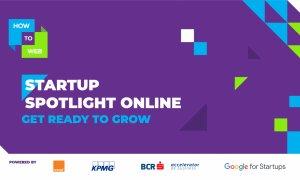 Startup Spotlight: 40 de startup-uri selectate. Lista completă cu acestea