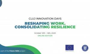 Cluj Innovation Days: digitalizarea, soluția pentru criza din mediul de business