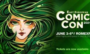 East European Comic Con, reprogramat pentru 2021