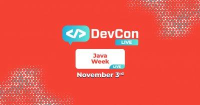 Java Week dă startul evenimentelor online DevCon Live pe 3 noiembrie