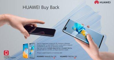 Program de Buy Back Huawei: Vii cu telefonul vechi si ai reducere la unul nou