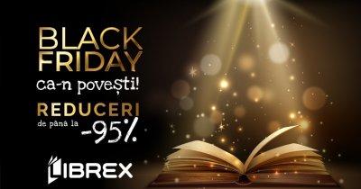 Black Friday 2020 la Librex: reduceri de 95% la cărți și transport gratuit