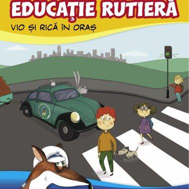 Ora de educație rutieră: primul manual de educație rutieră pentru copii