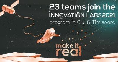23 de echipe din Cluj și Timișoara intră în programul Innovation Labs 2021