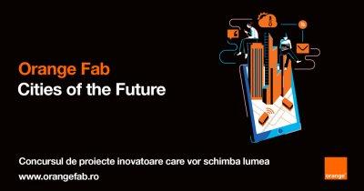 Orange pornește Cities of the Future, program pentru startups ce schimbă orașele