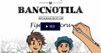 Mărunțilă și Bancnoțilă – fișe de educație financiară pentru copii