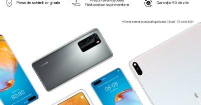 Promoție: Smartphone-urile și tabletele HUAWEI pot fi reparate mai ieftin