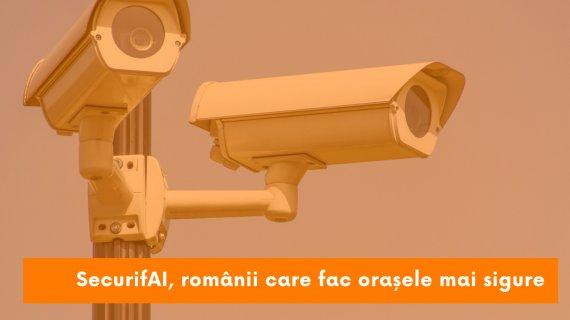 SecurifAI, românii care pun ochi smart orașului inteligent
