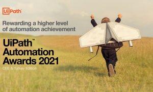 UiPath Automation Awards 2021: înscrieri deschise în competiția dedicată RPA